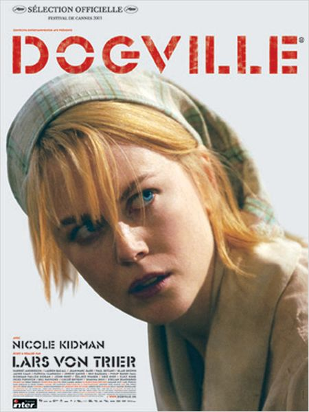 The nature of the beast in dogville by lars von trier